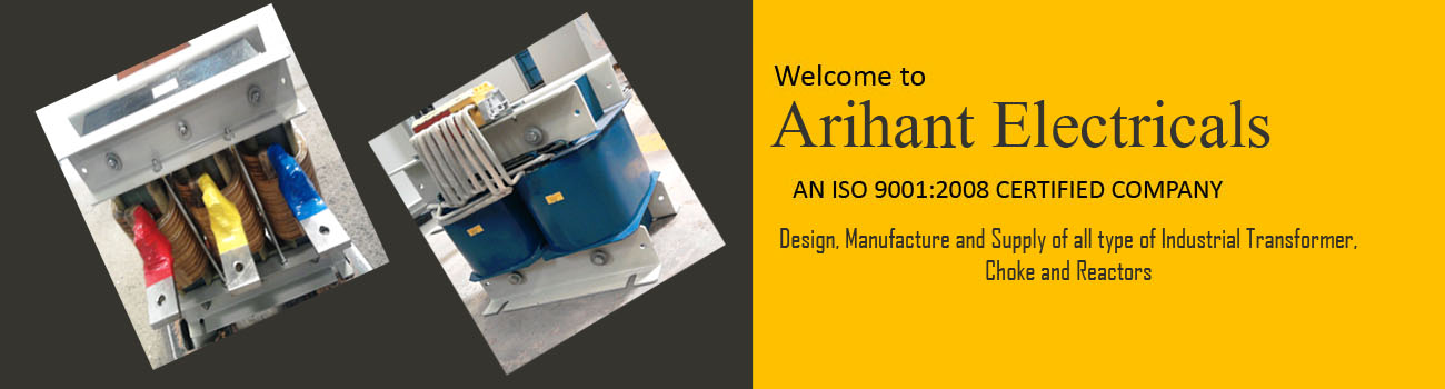 Arihant Electricals AC Chokes, DC Chokes, Reactors With